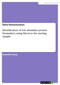 Title: Identification of low abundant protein biomarkers using blood as the starting sample