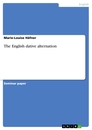 Titel: The English dative alternation