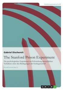 Title: The Stanford Prison Experiment
