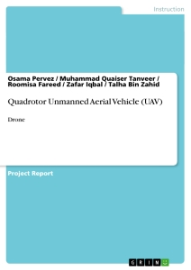 Title: Quadrotor Unmanned Aerial Vehicle (UAV)