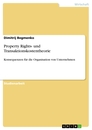 Title: Property Rights- und Transaktionskostentheorie
