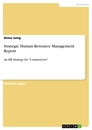 Title: Strategic Human Resource Management Report