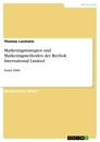 Title: Marketingstrategien und Marketingmethoden der Reebok International Limited