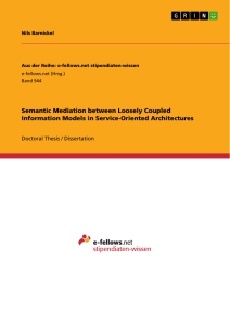 Title: Semantic Mediation between Loosely Coupled Information Models in Service-Oriented Architectures