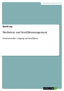 Titel: Mediation und Konfliktmanagement