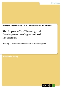Title: The Impact of Staff Training and Development on Organizational Productivity
