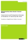 Title: Domestication and Foreignization Strategies in Translation of Culture-Specific Items