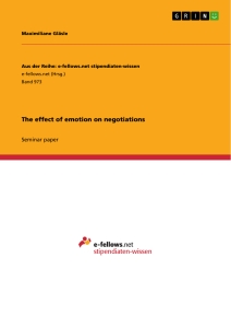 Title: The effect of emotion on negotiations