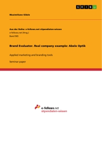 Titel: Brand Evaluator. Real company example: Abele Optik
