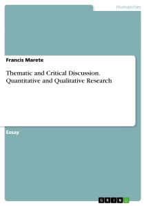 Title: Thematic and Critical Discussion. Quantitative and Qualitative Research
