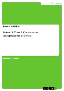 Title: Status of Class A Construction Entrepreneurs in Nepal