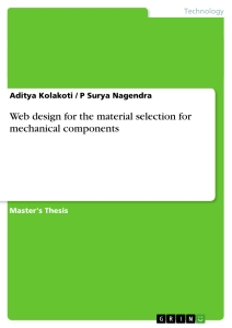 Title: Web design for the material selection for mechanical components