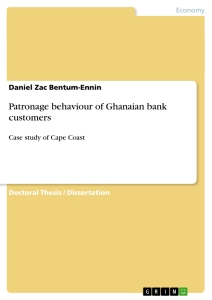 Title: Patronage behaviour of Ghanaian bank customers
