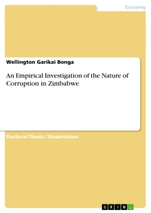Title: An Empirical Investigation of the Nature of Corruption in Zimbabwe