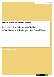 Title: Perceived Intrusiveness of E-Mail Advertising and Its Impact on Brand Trust