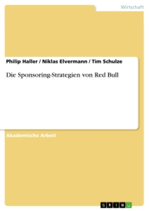 Titel: Die Sponsoring-Strategien von Red Bull