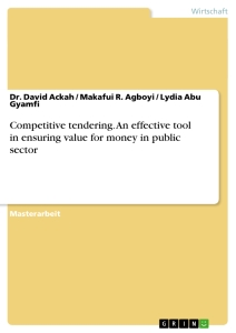 Titel: Competitive tendering. An effective tool in ensuring value for money in public sector