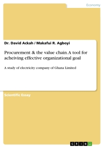 Title: Procurement & the value chain. A tool for acheiving effective organizational goal
