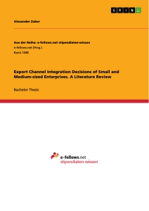 Export Channel Integration Decisions of Small and Medium-sized Enterprises. A Literature Review