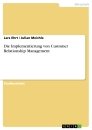 Title: Die Implementierung von Customer Relationship Management