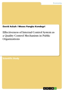 Title: Effectiveness of Internal Control System as a Quality Control Mechanism in Public Organizations