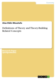 Titel: Definitions of Theory and Theory-Building Related Concepts
