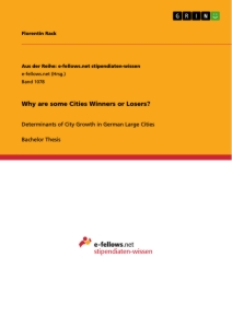 Titel: Why are some Cities Winners or Losers?
