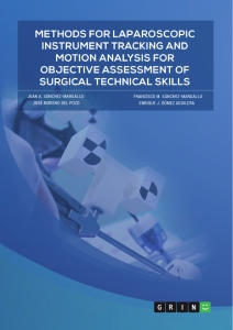 Titel: Methods for laparoscopic instrument tracking and motion analysis for objective assessment of surgical technical skills