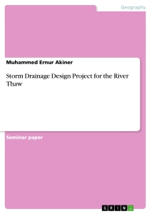 Title: Storm Drainage Design Project for the River Thaw