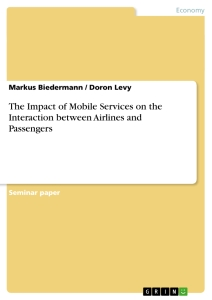 Title: The Impact of Mobile Services on the Interaction between Airlines and Passengers