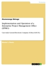 Title: Implementation and Operation of a Enterprise Project Management Office (EPMO)