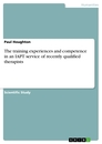 Title: The training experiences and competence in an IAPT service of recently qualified therapists