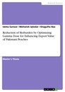 Title: Reduction of Bioburden by Optimizing Gamma Dose for Enhancing Export Value of Pakistani Peaches