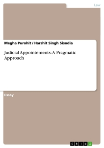 Title: Judicial Appointements: A Pragmatic Approach