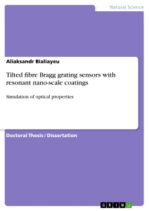 Title: Tilted fibre Bragg grating sensors with resonant nano-scale coatings