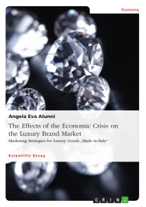 Title: The Effects of the Economic Crisis on the Luxury Brand Market