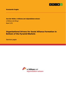 Title: Organizational Drivers for Social Alliance Formation in Bottom of the Pyramid Markets