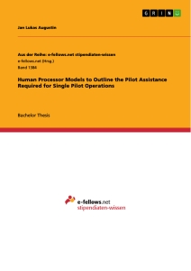 Title: Human Processor Models to Outline the Pilot Assistance Required for Single Pilot Operations