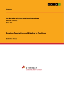 Titel: Emotion Regulation and Bidding in Auctions