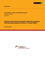 Titel: Stateless in the Dominican Republic. Explaining, Assessing and Evaluating Ongoing Violations of Human Rights