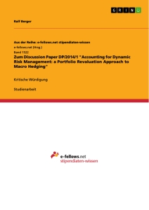 "Title: Zum Discussion Paper DP/2014/1 ""Accounting for Dynamic Risk Management: a Portfolio Revaluation Approach to Macro Hedging"""