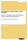 Title: Motives of Manufacturing Outsourcing in Discrete Manufacturing Industries