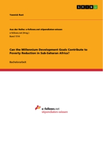 Titel: Can the Millennium Development Goals Contribute to Poverty Reduction in Sub-Saharan Africa?