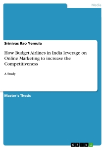 Titel: How Budget Airlines in India leverage on Online Marketing to increase the Competitiveness