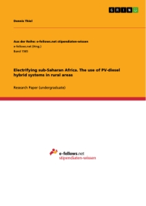 Title: Electrifying sub-Saharan Africa. The use of PV-diesel hybrid systems in rural areas