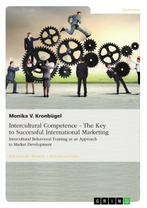Title: Intercultural Competence - The Key to Successful International Marketing