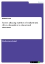 Title: Factors affecting nutrition of students and effects of nutrition in educational attainment