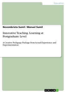 Title: Innovative Teaching. Learning at Postgraduate Level