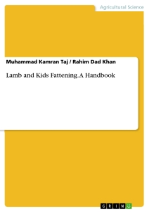 Titel: Lamb and Kids Fattening. A Handbook