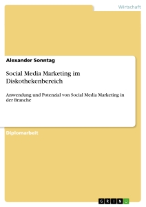 Title: Social Media Marketing im Diskothekenbereich